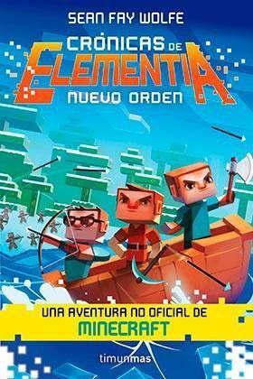 CRONICAS DE ELEMENTIA 02: NUEVO ORDEN