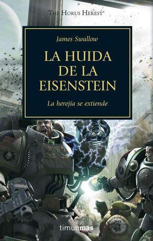 LA HEREJIA DE HORUS VOL.04: LA HUIDA DE ESENSTEIN