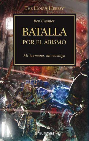LA HEREJIA DE HORUS VOL.08: BATALLA POR EL ABISMO
