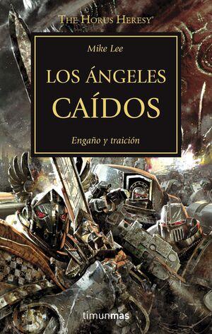 LA HEREJIA DE HORUS VOL.11: LOS ANGELES CAIDOS