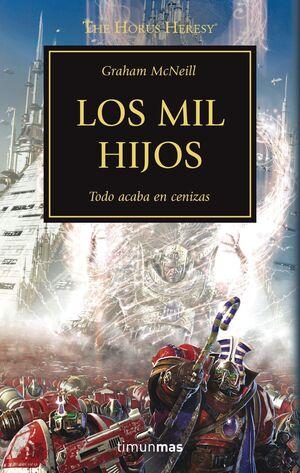 LA HEREJIA DE HORUS VOL.12: LOS MIL HIJOS