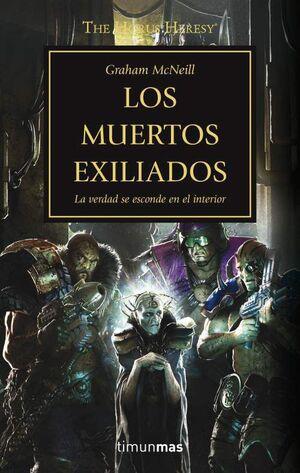 LA HEREJIA DE HORUS VOL.17: LOS MUERTOS EXILIADOS