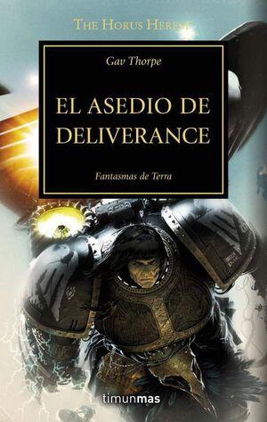LA HEREJIA DE HORUS VOL.18: EL ASEDIO DE DELIVERANCE