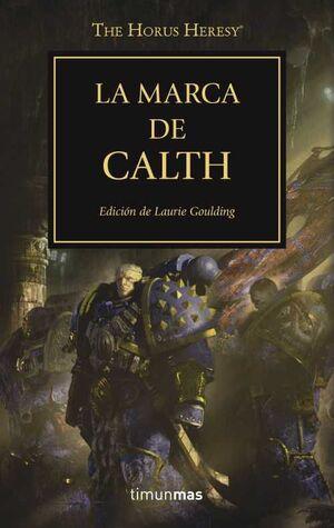 LA HEREJIA DE HORUS VOL.25. LA MARCA DE CALTH