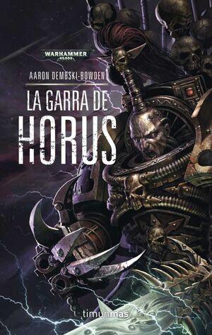 WARHAMMER 40000: LA GARRA DE HORUS #01