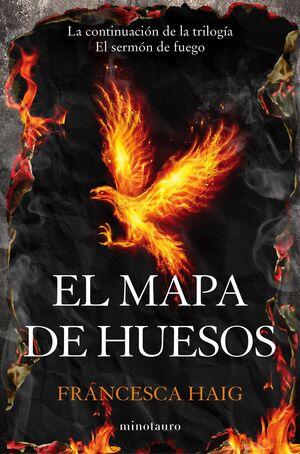 EL SERMON DE FUEGO II: EL MAPA DE HUESOS
