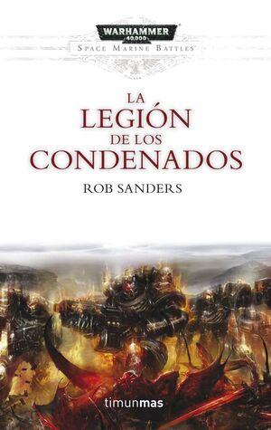 WARHAMMER 40000: LA LEGION DE LOS CONDENADOS
