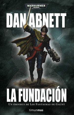 LA FUNDACION I: LOS FANTASMAS DE GAUNT