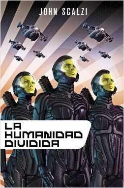 LA HUMANIDAD DIVIDIDA