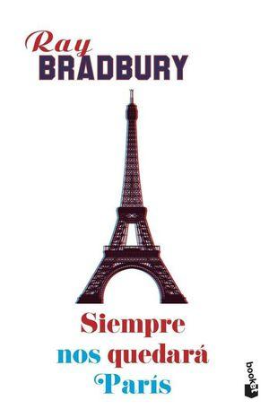 SIEMPRE NOS QUEDARA PARIS (BOLSILLO)