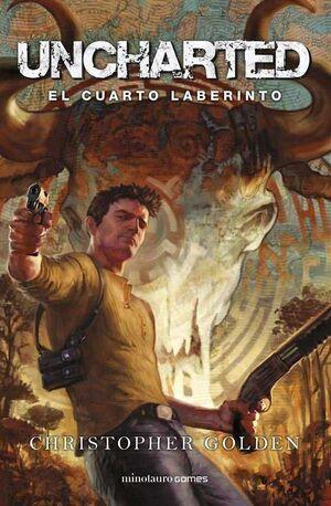 UNCHARTED. EL CUARTO LABERINTO