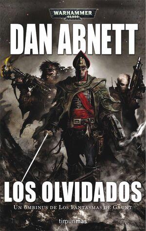 WARHAMMER 40K: LOS OLVIDADOS. LOS FANTASMAS DE GAUNT: TERCER OMNIBUS
