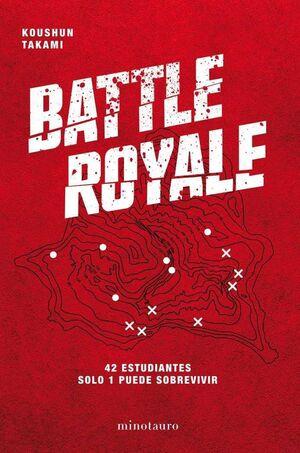 BATTLE ROYALE. 42 ESTUDIANTES SOLO 1 PUEDE SOBREVIVIR