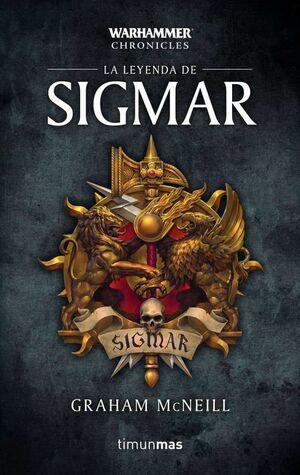 WARHAMMER CHRONICLES. LA LEYENDA DE SIGMAR #01