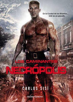 LOS CAMINANTES: NECROPOLIS 2