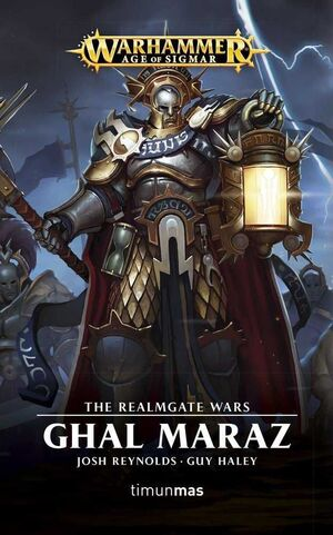 WARHAMMER AGE OF SIGMAR: THE REALMGATE WARS #02. GHAL MARAZ