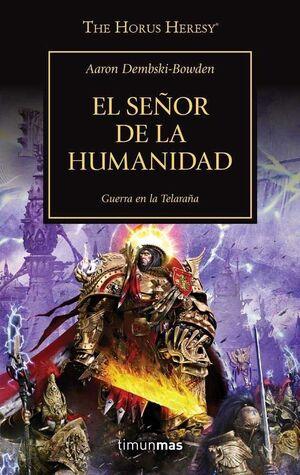 LA HEREJIA DE HORUS VOL.41. EL SEÑOR DE LA HUMANIDAD: GUERRA EN LA TELARAÑA