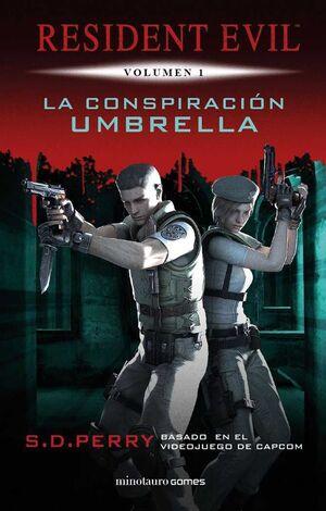 RESIDENT EVIL VOL.1: LA CONSPIRACION UMBRELLA (NUEVA EDICION)