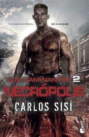 LOS CAMINANTES 2. NECROPOLIS