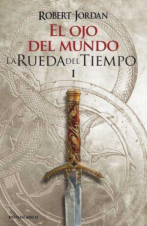 LA RUEDA DEL TIEMPO #01. EL OJO DEL MUNDO (NUEVA EDICION)