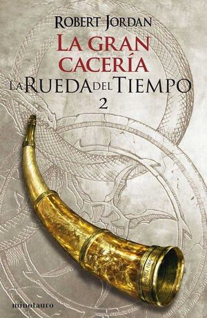 LA RUEDA DEL TIEMPO #02. LA GRAN CACERIA (NUEVA EDICION)