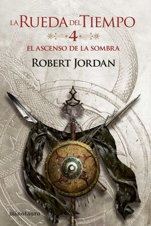 LA RUEDA DEL TIEMPO #04. EL ASCENSO DE LA SOMBRA (NUEVA EDICION)