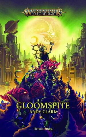 WARHAMMER AGE OF SIGMAR: GLOOMSPITE