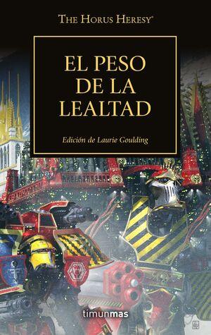 LA HEREJIA DE HORUS VOL.48. EL PESO DE LA LEALTAD