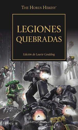 LA HEREJIA DE HORUS VOL.43. LEGIONES QUEBRADAS
