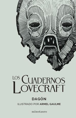 LOS CUADERNOS LOVECRAFT. DAGON
