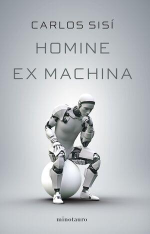 HOMINE EX MACHINA