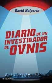 DIARIO DE UN INVESTIGADOR DE OVNIS