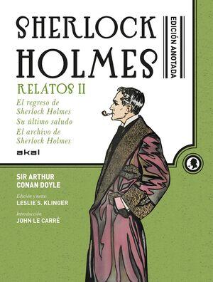 SHERLOCK HOLMES ANOTADO. RELATOS II