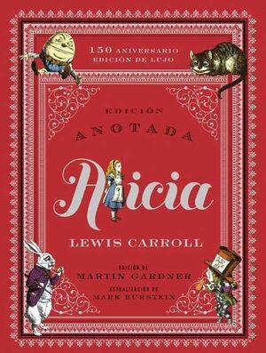 ALICIA. EDICION ANOTADA 150 ANIVERSARIO
