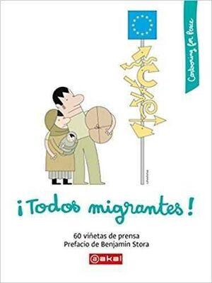 TODOS MIGRANTES!