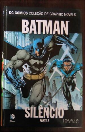 COLECCIONABLE DC COMICS #002 BATMAN SILENCIO PARTE 2