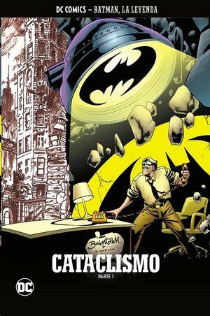 BATMAN, LA LEYENDA #53: CATACLISMO (PARTE 01)