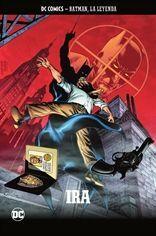 COLECCIONABLE BATMAN LA LEYENDA #59: IRA