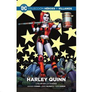 COLECCIONABLE HEROES Y VILLANOS #02. HARLEY QUINN: CALOR EN LA CIUDAD