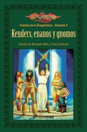 DRAGONLANCE: CUENTOS VOL.2: KENDERS, ENANOS Y GNOMOS