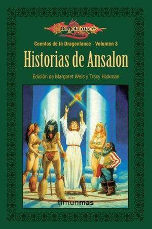 DRAGONLANCE: CUENTOS VOL.3: HISTORIAS DE ANSALON