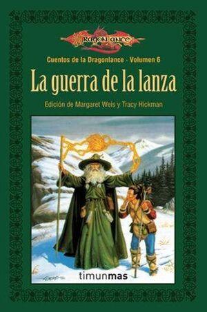 DRAGONLANCE: CUENTOS VOL.5: LA GUERRA DE LA LANZA