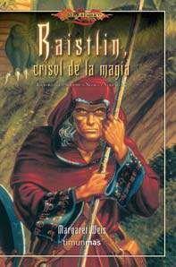 DRAGONLANCE: FORJA DE UN TUNICA NEGRA #02: CRISOL DE LA MAGIA (BOLSILLO)