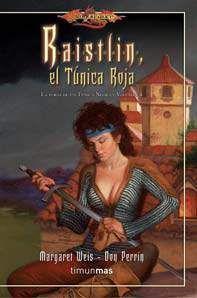 DRAGONLANCE: FORJA DE UN TUNICA NEGRA #04: EL TUNICA ROJA (BOLSILLO)