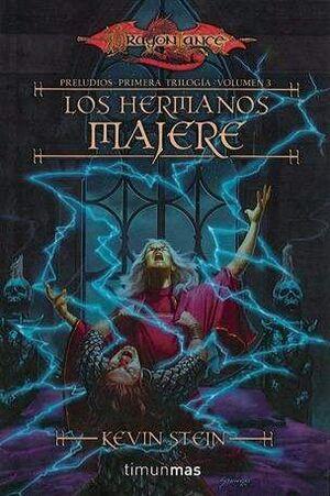 DRAGONLANCE: PRELUDIOS VOL.3: LOS HERMANOS MAJERE