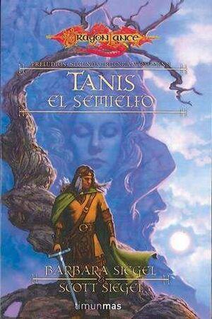 DRAGONLANCE: PRELUDIOS 2 VOL.3: TANIS EL SEMIELFO