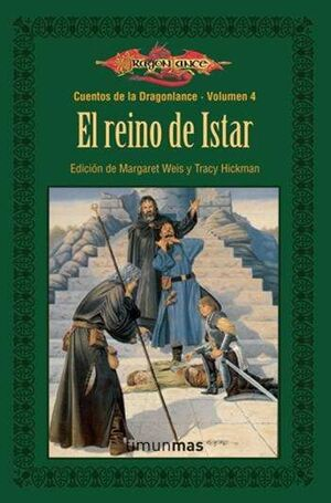 DRAGONLANCE: CUENTOS VOL.4: EL REINO DE ISTAR