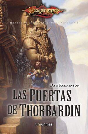 DRAGONLANCE: HEROES VOL.5: LAS PUERTAS DE THORBADIN (BOLSILLO)