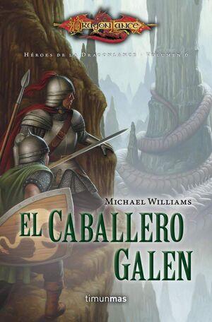 DRAGONLANCE: HEROES VOL.6: EL CABALLERO GALEN (BOLSILLO)