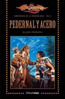 DRAGONLANCE: COMPAÑEROS VOL.5: PEDERNAL Y ACERO (BOLSILLO)